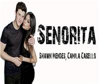 أخبار الترند| أغنية «سنيوريتا» للديتو مينديز وكابلو تحقق 4 ملايين مشاهدة يوميًا