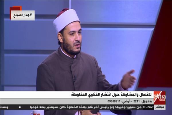 الشيخ أحمد المالكى، عضو المكتب الفنى بمشيخة الأزهر الشريف
