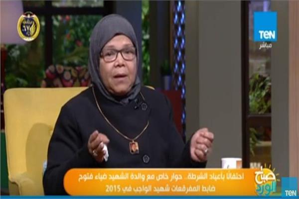 السيدة رجاء والدة الشهيد ضابط المفرقعات ضياء فتوح