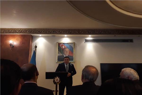 سفير اذربيجان :علاقات قوية تربط الرئيسان السيسي وعلييف