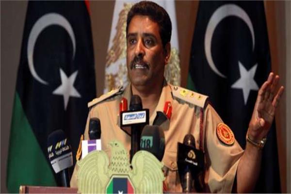 اللواء أحمد المسماري المتحدث الرسمي باسم الجيش الوطني الليبي