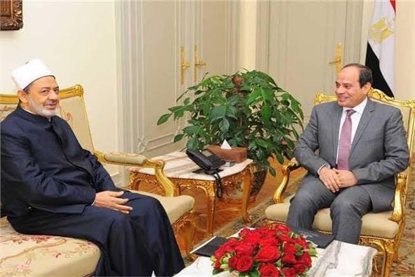 الرئيس عبد الفتاح السيسي و شيخ الأزهر