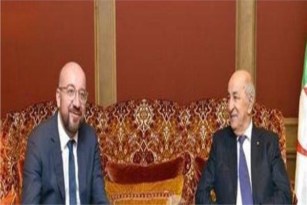 الرئيس الجزائري عبد المجيد تبون ورئيس المجلس الأوروبي شارل ميشال