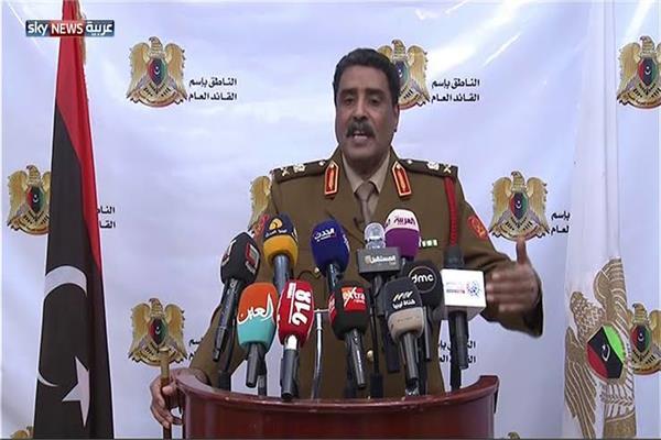 اللواء أحمد المسماري الناطق باسم القيادة العامة للقوات المسلحة العربية الليبية