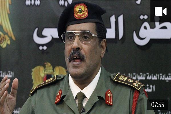 اللواء أحمد المسماري، الناطق الرسمي باسم الجيش الوطني الليبي