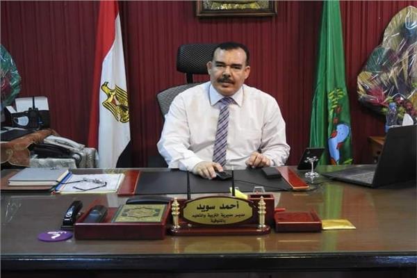 «أحمد سويد»، وكيل وزارة التربية والتعليم بمحافظة المنوفية