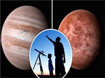 ظاهرة فلكية مبهرة  اقتران كوكبي «المشترى والزهرة»..24 نوفمبر