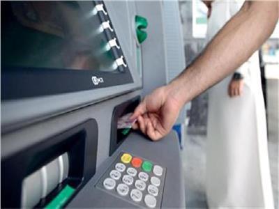البنوك: تغذية 13 ألف ماكينة صراف آلي بالنقود لخدمة المواطنين