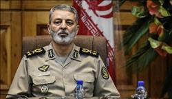 قائد الجيش الإيراني: جاهزون للمساعدة في إخماد الاضطرابات إذا لزم الأمر