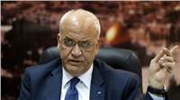 عريقات: مواجهة المخططات الأمريكية الإسرائيلية تتطلب إنهاء الانقسام