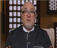 فيديو| خالد الجندي: ندفع فاتورة الإصلاح من أجل الأجيال القادمة
