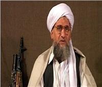 الظواهري: نقل أمريكا سفارتها للقدس أثبتت أنها «عدوة الإسلام»