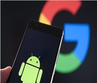 تفاصيل أكبر تحديث للأندرويد من «جوجل»