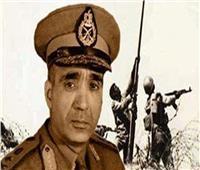 «عبد المنعم رياض»..رمز البطولة وأيقونة «يوم الشهيد»