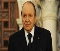 بوتفليقة: يشهد الله على ما قدمته من تضحيات.. وأتمنى الخير للجزائريين