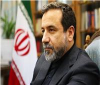نائب وزير الخارجية الإيراني: لا يوجد سبب لمواصلة التزاماتنا بموجب الاتفاق النووي
