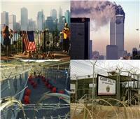 هجمات 11 سبتمبر  معتقل «جوانتنامو».. وجهٌ أمريكا القبيح الذي لن يمحوه الزمن