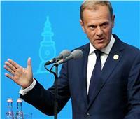 توسك يوصي قادة الاتحاد بالموافقة على تأجيل بريكست