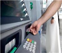 البنوك: تغذية ماكينات الصراف الآلي بالأموال خلال إجازة المولد النبوي