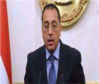 رئيس الوزراء: مصر ضمن أفضل 10 اقتصادات عالمية في جذب الاستثمارات