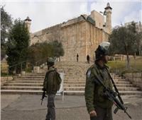 الاحتلال الإسرائيلي يشدد إجراءاته الأمنية في محيط الحرم الإبراهيمي