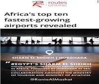 «المشاط»: تصدر مطاري «شرم والغردقة» قائمة الأسرع نموا في أفريقيا يعكس مكانة السياحة المصرية عالميا