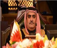 البحرين تشيد بعمق العلاقات التاريخية مع مصر والحرص على تعزيزها