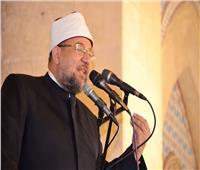 وزير الأوقاف: حماية الأوطان والحفاظ عليها من صميم عقيدتنا