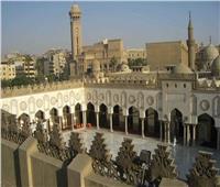 بشرة خير.. بث التراويح والتهجد من الجامع الأزهر بدءا من الغد