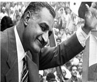 محطات في حياة «عبد الناصر» من التنظيم السري إلى رئاسة الجمهورية