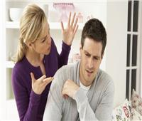 9 نصائح للتعامل مع الزوجة «النكدية».. أبرزها «لا ترد»