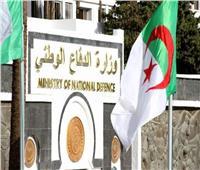 وزارة الدفاع الجزائرية تعلن تفكيك جماعة إرهابية كانت تعد لتفجير بالعاصمة