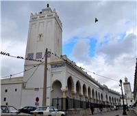 «المسجد الأعظم» بالجزائر.. عمره 7 قرونوفشل المحتل الفرنسي في هدمه| صور