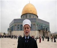 مفتي القدس: سندافع عن أرض فلسطين حتى تحريرها من إسرائيل