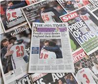 صحف إنجلترا تتحسر بعد خسارة اليورو: ركلات الترجيح تكسر أحلام الانجليز