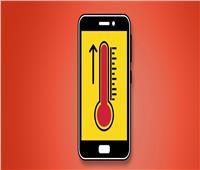 نصائح لمنعارتفاع درجة حرارة الهاتف في هذا الطقس الحار