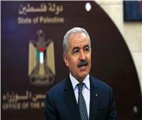 رئيس وزراء فلسطين يطالب المجتمع الدولي بالعمل على وقف سياسة الاحتلال العنصرية