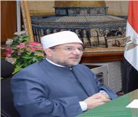 وزير الأوقاف: الخطاب الديني الرشيد قضية أمن قومي