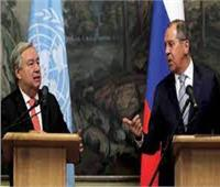 لافروف وجوتيريش يبحثان ملفات أفغانستان وسوريا وليبيا