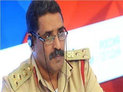 اللواء أحمد المسماري المتحدث الرسمي باسم القوات المسلحة الليبية