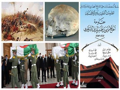 بعد 170 سنة.. «دمياطي» قطع الاحتلال الفرنسي رأسه واستعادت الجزائر جمجمته