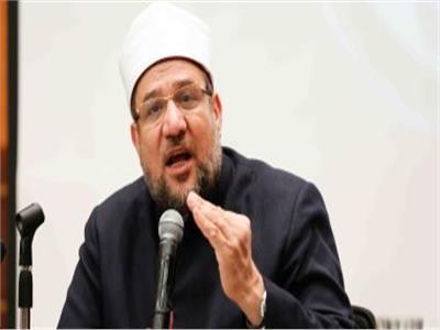 وزير الأوقاف: نهاية الجماعة الإرهابية اقتربت ووجب الحسم