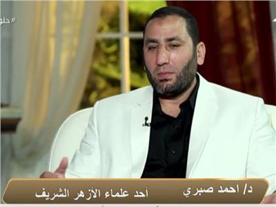 الدكتور أحمد صبري، من علماء الأزهر الشريف