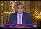 فيديو .. طايع: لابد من تنظيم الظهور الإعلامي للأئمة والإفتاء
