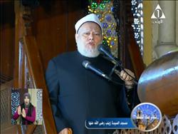 فيديو..على جمعة يبرز قيمة الماء بصلاة الجمعة بمسجد السيدة زينب