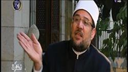 فيديو .. وزير الأوقاف : مَن مات دفاعاً عن الكنائس كالذى يموت دفاعاً عن المساجد