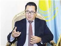 سفير كازاخستان بالقاهرة: الاستثمارات ونقل التكنولوجيا ..أولويات تعزيز التعاون مع مصر