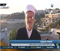 """بالفيديو  خطيب الأقصى: الاحتلال يستغل الخلافات العربية و""""صفقة القرن"""" للهيمنة على القدس"""