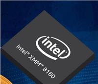 فيديو| إنتل تعلن عن مودم «XMM 8160» الجديد