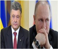 «بوتين» و«بوروشينكو» .. بطلا حرب تكسير العظام في أوروبا الشرقية